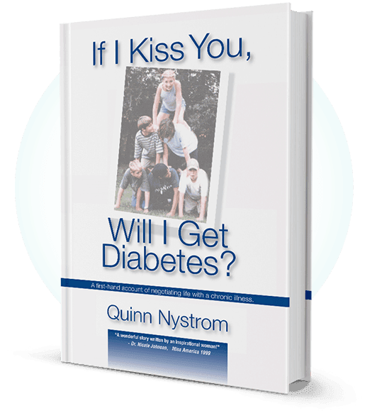IF I KISS YOU, WILL I GET DIABETES? The Book By Quinn Nystrom